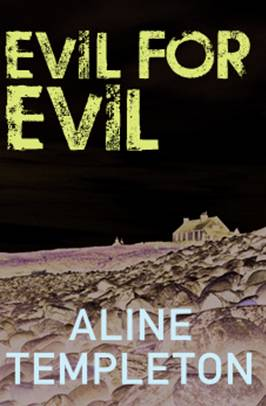 Aline Templeton - Evil For Evil