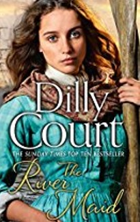 Dilly Court - The River Maid