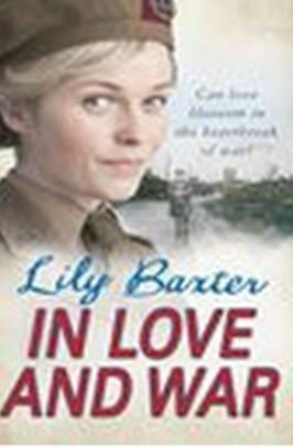 Lily Baxter - In Love and War